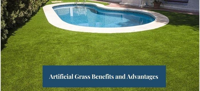 Artificial Grass Benefits and Advantages