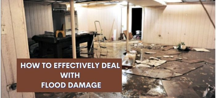 How to effectively deal with flood damage