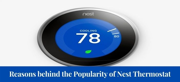 Reasons behind the Popularity of Nest Thermostat