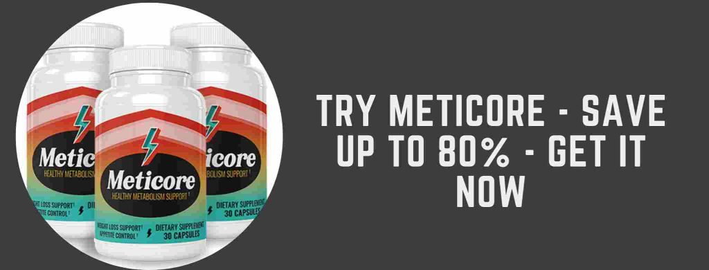 Try meticore save upto 80% - get it now