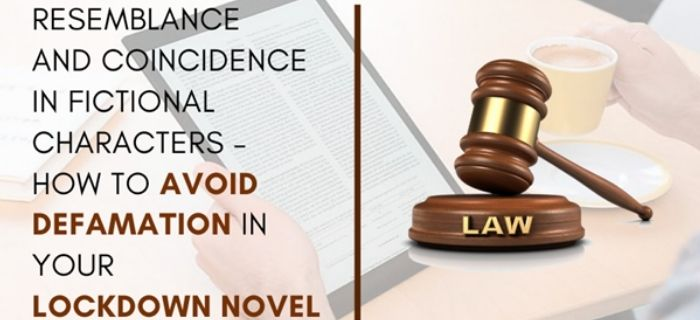 How To Avoid Defamation In Your Lockdown Novel