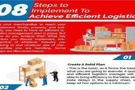 8 Steps To Implement To Achieve Efficient Logistics
