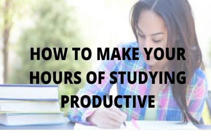 How To Make Your Hours Of Studying Productive
