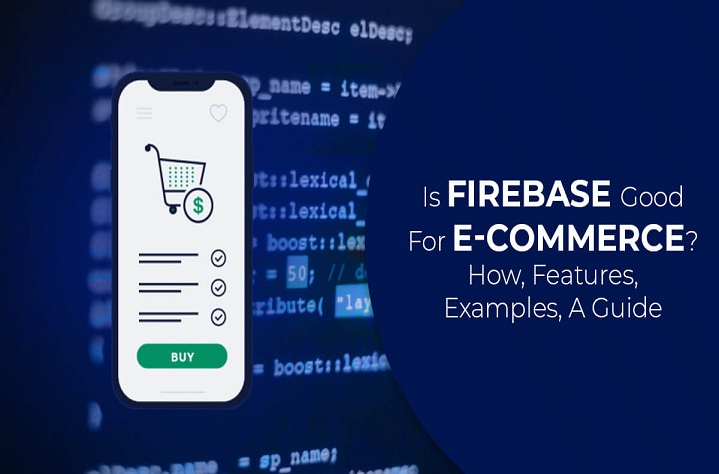 is Firebase Good for E-commerce