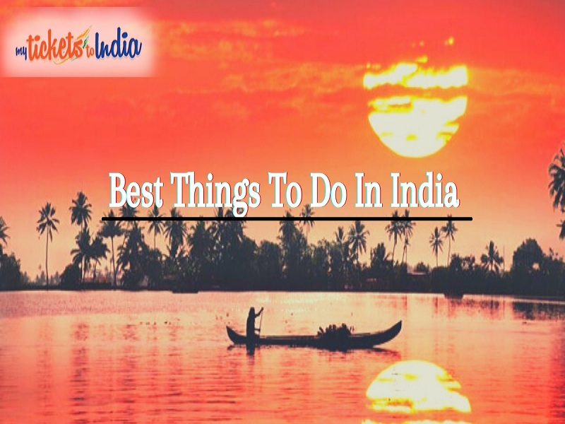 Best Things To Do In India