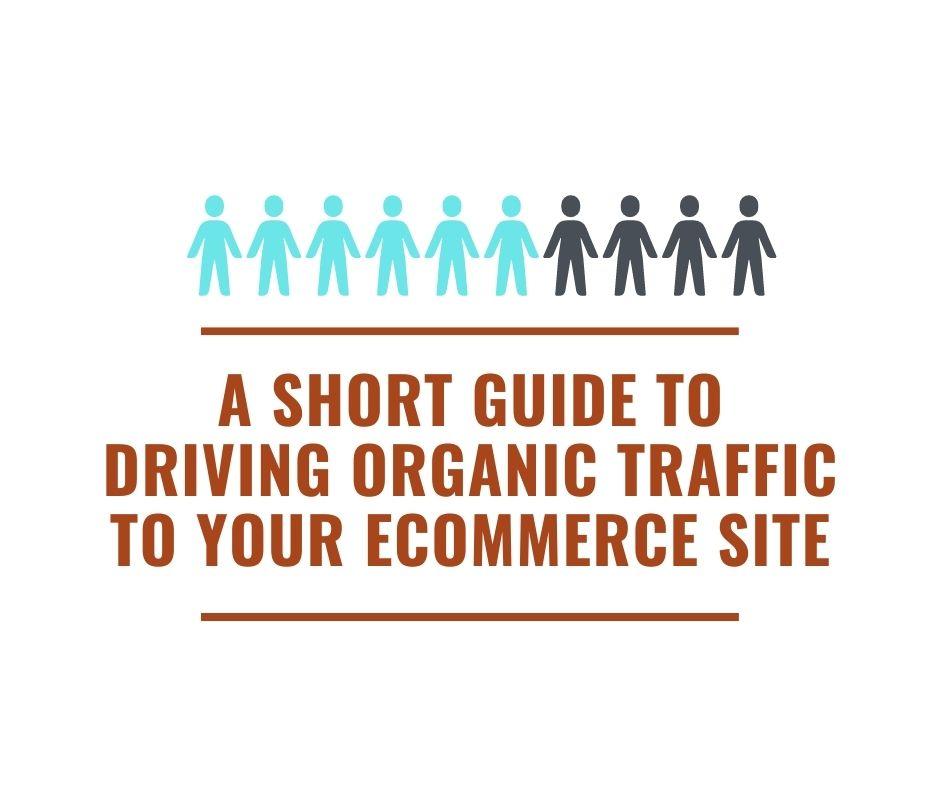 Driving Organic Traffic