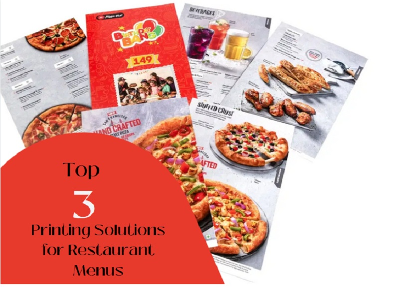 Top Three Printing Solutions for Restaurant Menus