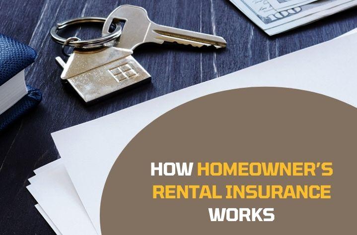 homeowners rental insurance